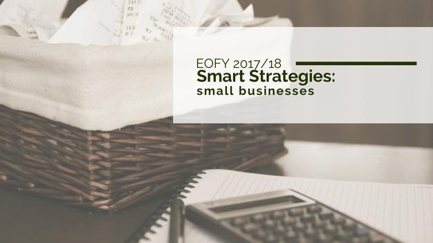EOFY 2017/18 Smart Strategies