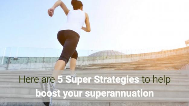 5 Smart Super Strategies