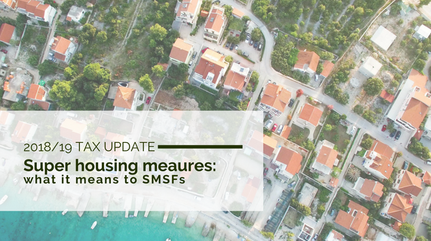 What the super housing measures mean for SMSFs